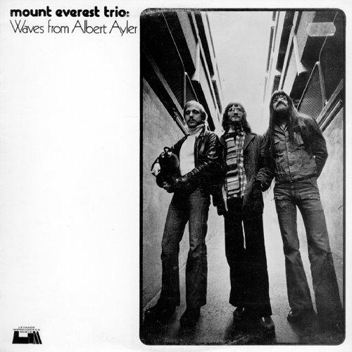 Waves From Albert Ayler (1975/77) by Mount Everest Trio (2013-05-03) -