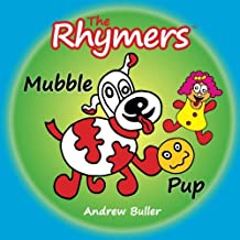 The Rhymers: Mubble Pup