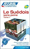 ASSiMiL Weitere Kurse für Franzosen/Le suédois sans peine: Lehrbuch Bd. 1