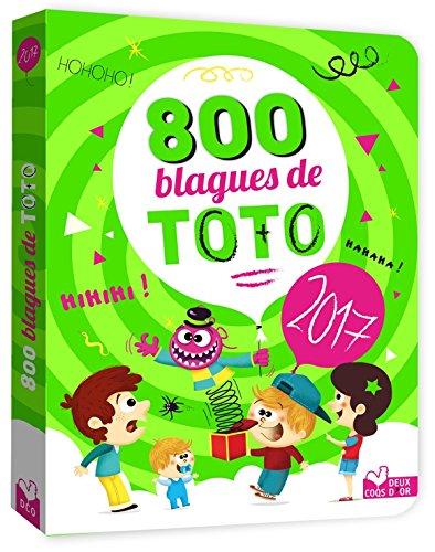 800 blagues prfres de Toto 2017