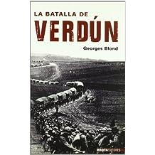 Batalla De Verdun, La (Historia Inedita)