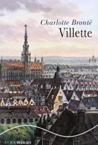 Villette par Charlotte Brontë
