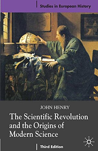 the-scientific-revolution-and-the-origins-of-modern-science-0-studies-in-european-history