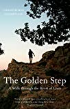 Image de The Golden Step: A Walk Through the Heart of Crete