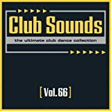 Club Sounds, Vol. 66 [Explicit]
