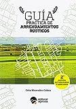 GUIA PRACTICA DE ARRENDAMIENTOS RUSTICOS