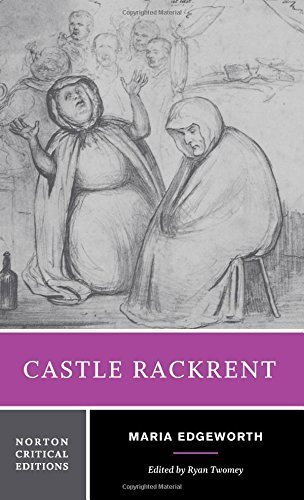Castle Rackrent (Norton Critical Editions) 1st edition by Edgeworth, Maria (2014) Paperback