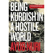 Being Kurdish in a Hostile World (Regina Collection)