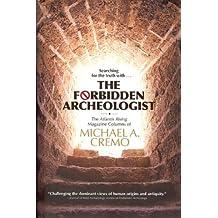 The Forbidden Archeologist (English Edition)