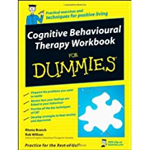Cognitive Behavioural Therapy Workbook For Dummies (For Dummies (Lifestyles Paperback))