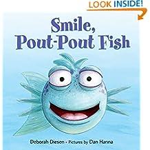 Smile, Pout-Pout Fish (A Pout-Pout Fish Mini Adventure)