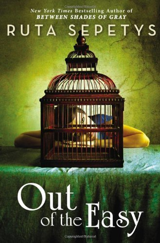 Out of the Easy by Ruta Sepetys (2013-02-12)