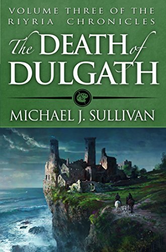 The Death of Dulgath (The Riyria Chronicles Book 3) by Michael J. Sullivan (2015-12-01)