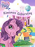 My Little Pony - Kimonos Geburtstag