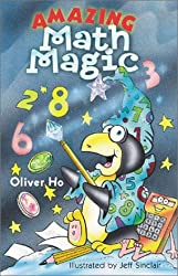 Amazing Math Magic by Oliver Ho (2001-06-30)