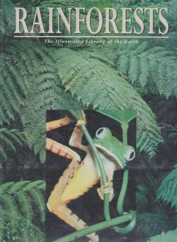 Rainforests (Illustrated Library of the Earth)