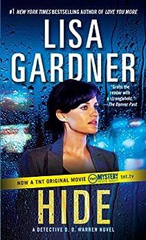 Hide: A Detective D. D. Warren Novel par [Gardner, Lisa]