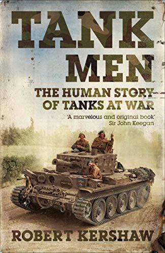 Tank Men (English Edition) por Robert Kershaw
