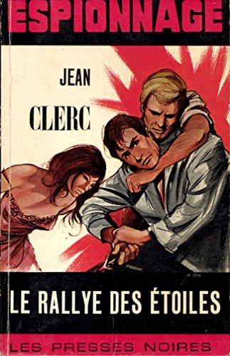 Le rallye des étoiles par Jean Clerc