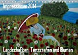 Impressionen 2014 - Landschaften Tanzszenen und Blumen/AT-Version (Tischkalender 2014 DIN A5 quer): Gemälde von Landschaften, Tanzszenen und Blumen (Tischkalender, 14 Seiten)