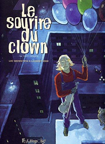 Le sourire du clown: Le récit intégral