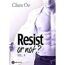 Resist… or not ? - 4