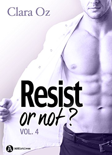 Resist... or not ? - 4 par [Oz, Clara]