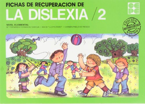 Fichas de recuperacion dislexia. 2 por Maria Fernanda Fernandez