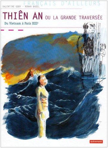 Thiên An ou La grande traversée : du Vietnam à Paris XIIIe
