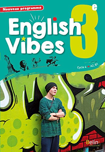 English Vibes, manuel d'anglais LV1 3 livre de l'lve