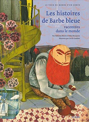 Les histoires de Barbe bleue racontées dans le monde