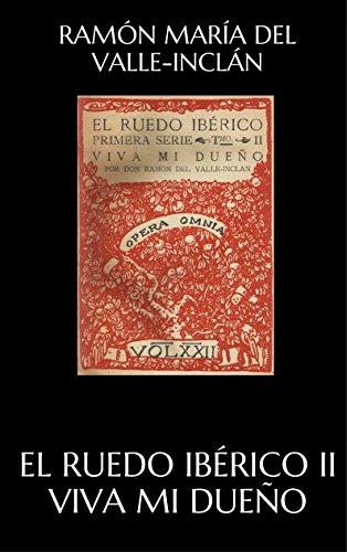 Gebraucht, El ruedo ibérico II Viva mi dueño (Spanish Edition) gebraucht kaufen  Wird an jeden Ort in Deutschland