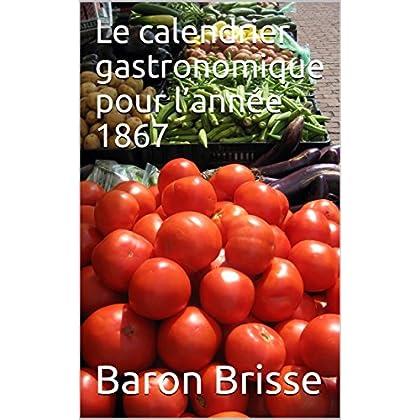 Le calendrier gastronomique pour l'année 1867