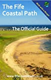 The Fife Coastal Path: The Official Guide