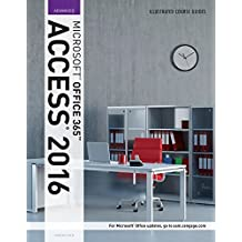 Illustrated Course Guide: Microsoft Office 365 & Access 2016: Advanced by Lisa Friedrichsen (2016-07-26)