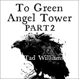 To Green Angel Tower, Part 2: Memory, Sorrow & Thorn, Book 4