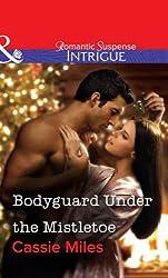 Bodyguard Under the Mistletoe (Mills & Boon Intrigue)