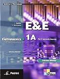 E&E. Elettrotecnica. Ediz. riforma. Per le Scuole superiori. Con DVD-ROM. Con espansione online: ELETTR.ELETTROTECN.1A/1B +DVD
