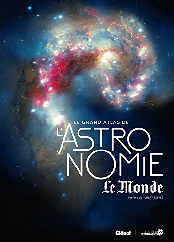 Le Grand Atlas de l'astronomie NED Le Monde 2017 par Collectif