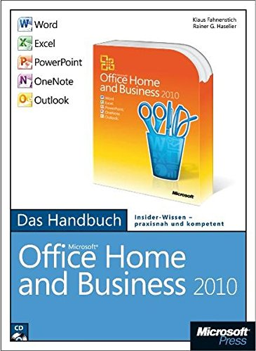 Microsoft Office Home and Business 2010 - Das Handbuch: Word, Excel, PowerPoint, Outlook, OneNote (Excel 2010 Handbuch)