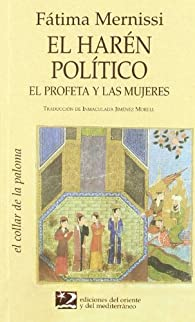 El Harén Político par Fatima Mernissi