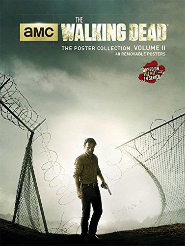 WALKING DEAD: THE POSTER COLLECTION: 2 (Insights Poster Collections) por AMC