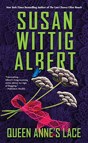 Queen Anne Hill (Queen Anne's Lace (China Bayles Mystery, Band 26))