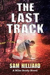 [(The Last Track)] [By (author) Sam Hilliard] published on (February, 2010)