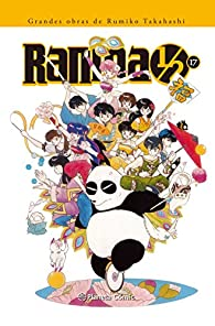 Ranma 1/2. Kanzenban - Número 17 par Rumiko Takahashi