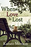 When Love Is Lost