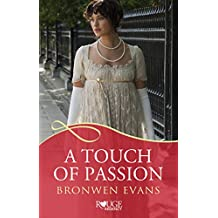 A Touch of Passion: A Rouge Regency Romance: (Disgraced Lords #3)