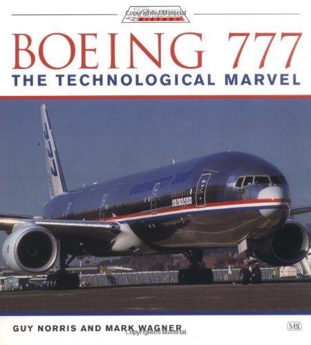 boeing-777-the-technological-marvel-jetliner-history-by-guy-norris-2001-06-29