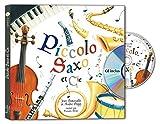 Picolo Saxo et Compagnie (1CD audio)