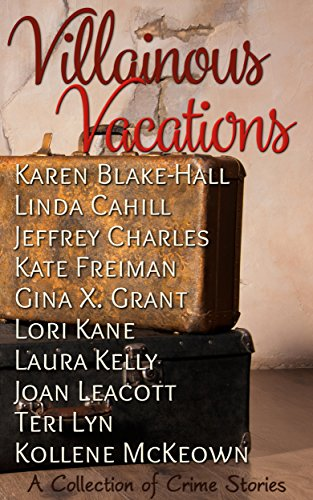 villainous-vacations-a-collection-of-crime-stories-english-edition